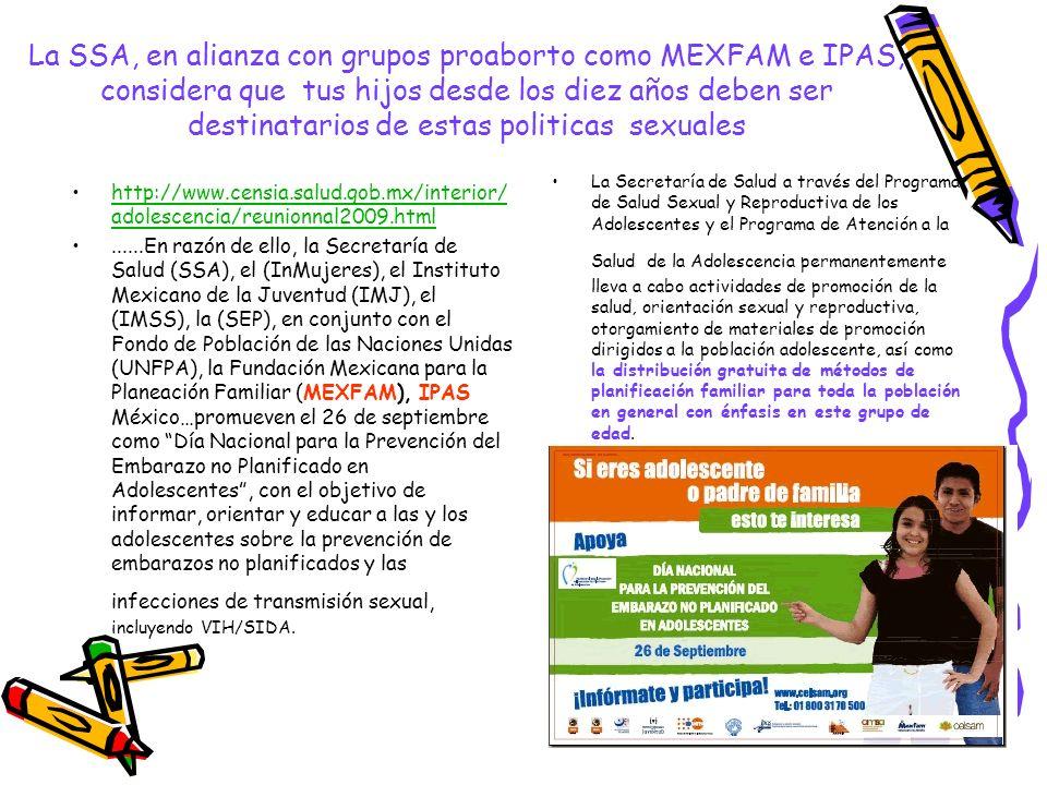 La SSA, en alianza con grupos proaborto como MEXFAM e IPAS, considera que tus hijos desde los diez años deben ser destinatarios de estas politicas sexuales