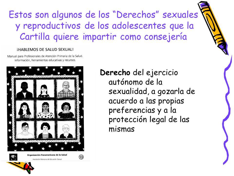 Estos son algunos de los Derechos sexuales y reproductivos de los adolescentes que la Cartilla quiere impartir como consejería