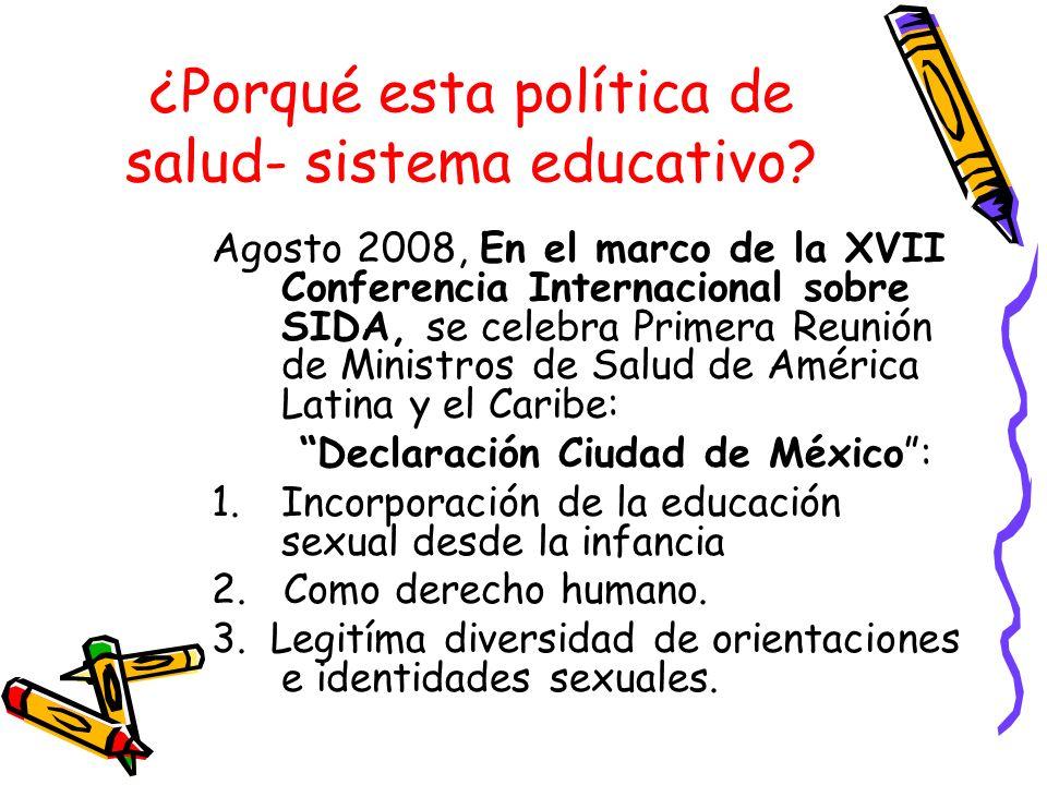 ¿Porqué esta política de salud- sistema educativo