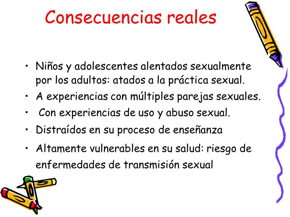 Consecuencias reales Niños y adolescentes alentados sexualmente por los adultos: atados a la práctica sexual.