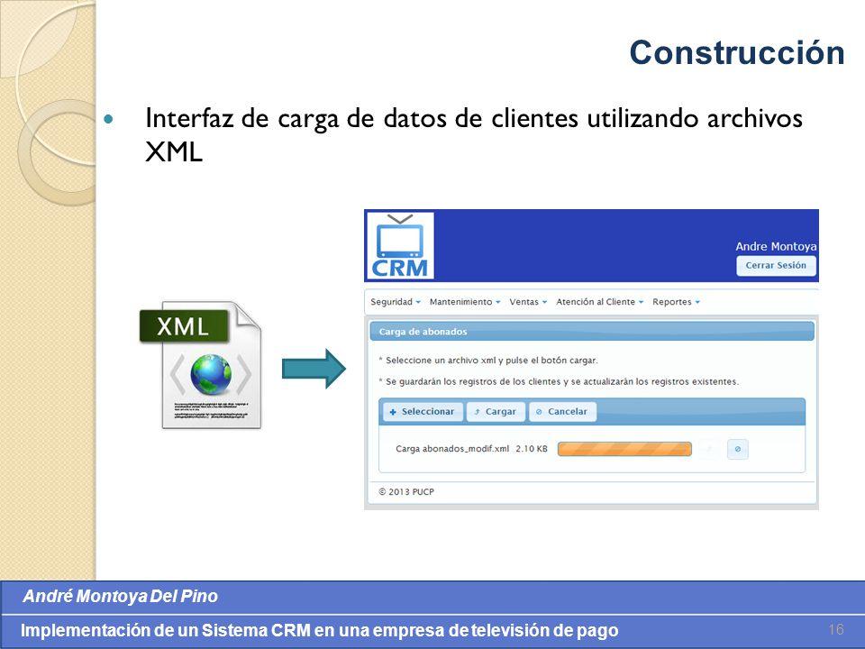 Construcción Interfaz de carga de datos de clientes utilizando archivos XML
