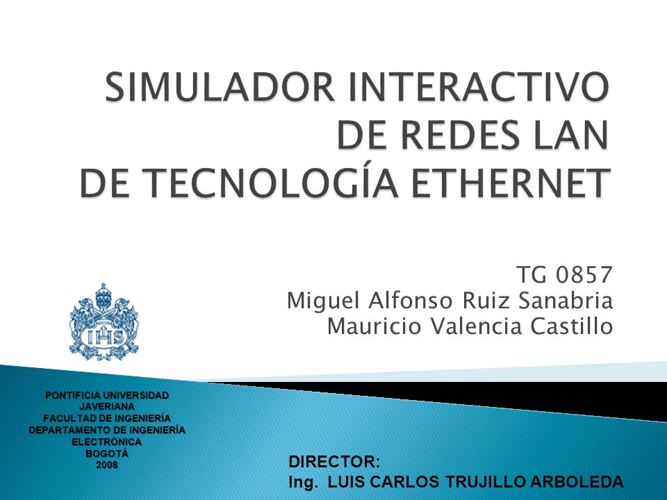 SIMULADOR INTERACTIVO DE REDES LAN DE TECNOLOGÍA ETHERNET