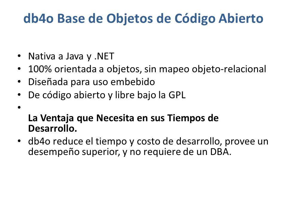 db4o Base de Objetos de Código Abierto