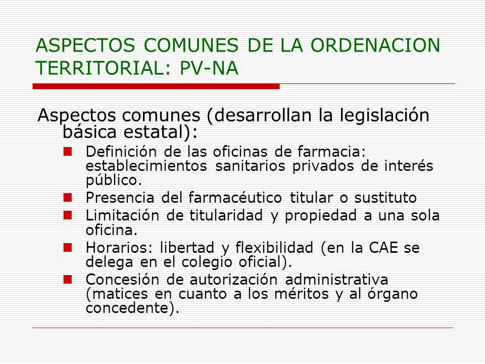 ASPECTOS COMUNES DE LA ORDENACION TERRITORIAL: PV-NA