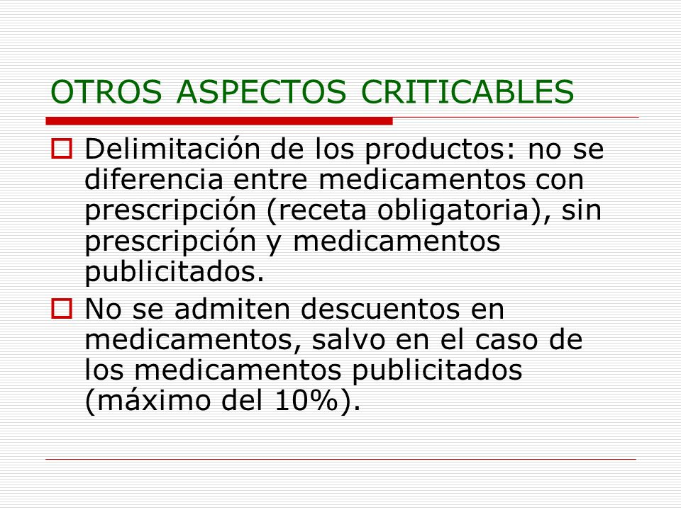 OTROS ASPECTOS CRITICABLES
