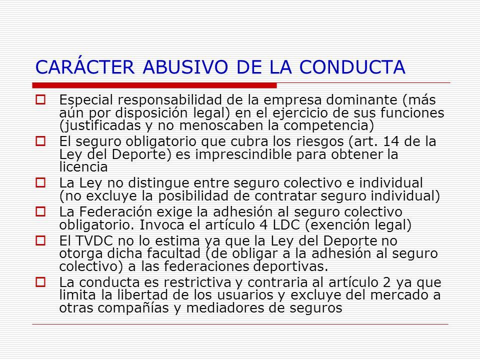 CARÁCTER ABUSIVO DE LA CONDUCTA
