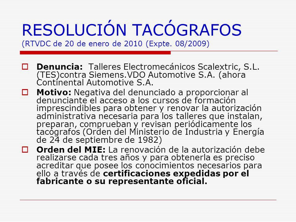 RESOLUCIÓN TACÓGRAFOS (RTVDC de 20 de enero de 2010 (Expte. 08/2009)
