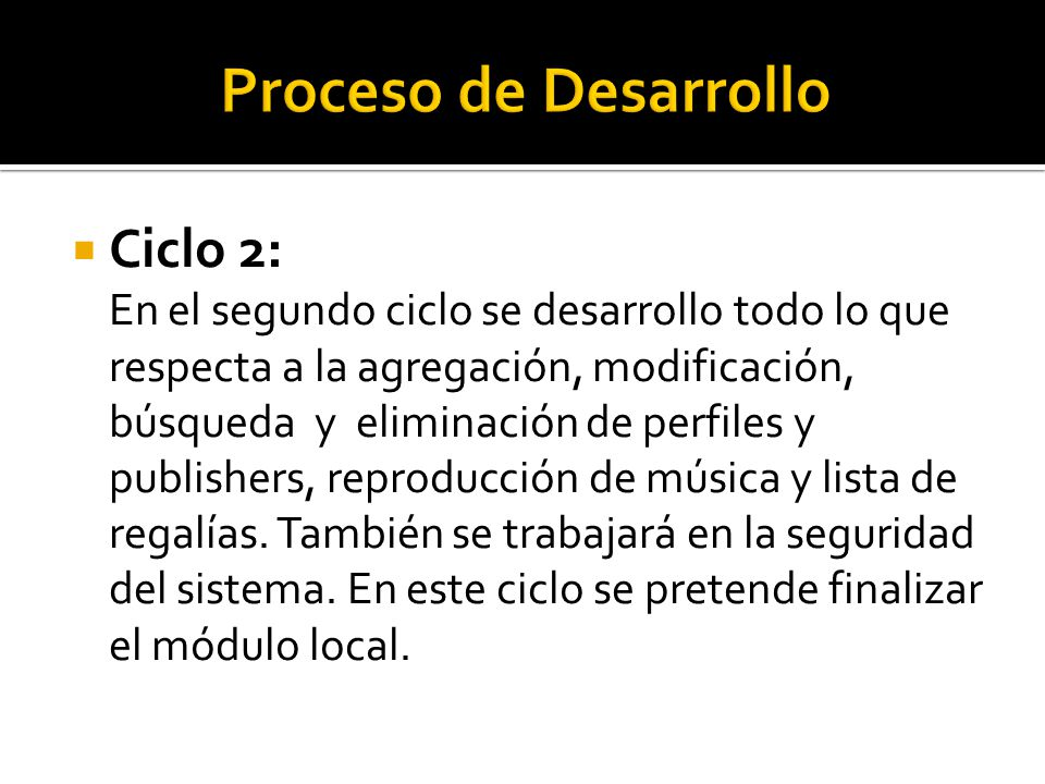 Proceso de Desarrollo Ciclo 2: