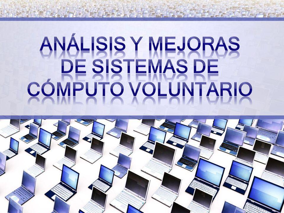 Análisis y Mejoras de Sistemas de Cómputo Voluntario