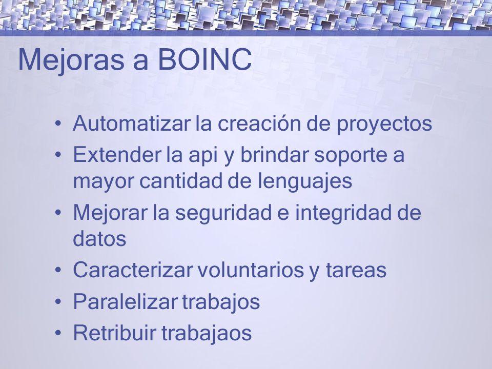 Mejoras a BOINC Automatizar la creación de proyectos