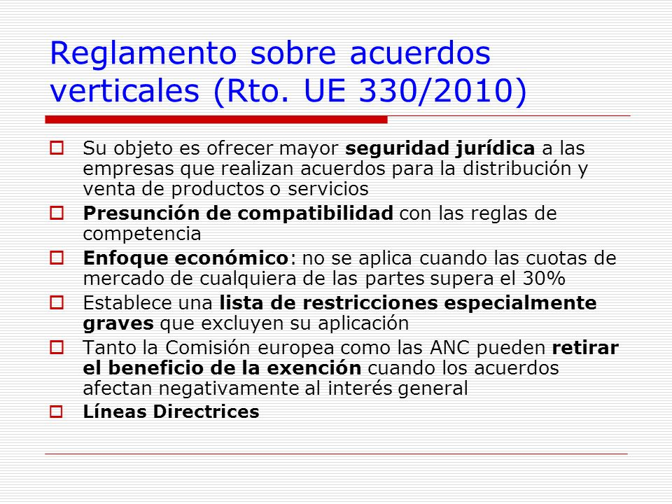 Reglamento sobre acuerdos verticales (Rto. UE 330/2010)