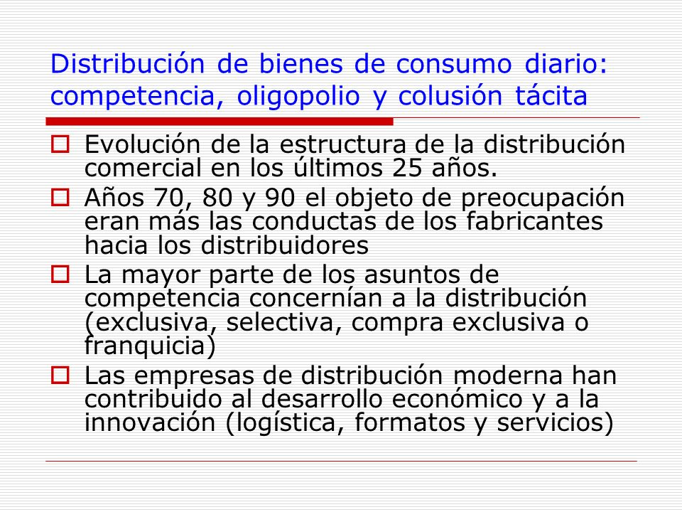 Distribución de bienes de consumo diario: competencia, oligopolio y colusión tácita