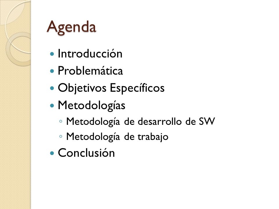 Agenda Introducción Problemática Objetivos Específicos Metodologías