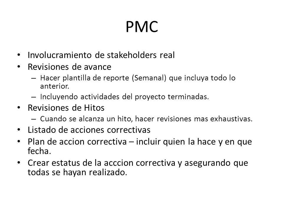 PMC Involucramiento de stakeholders real Revisiones de avance