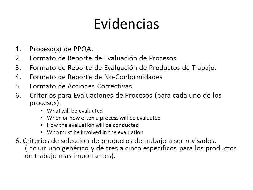 Evidencias Proceso(s) de PPQA.