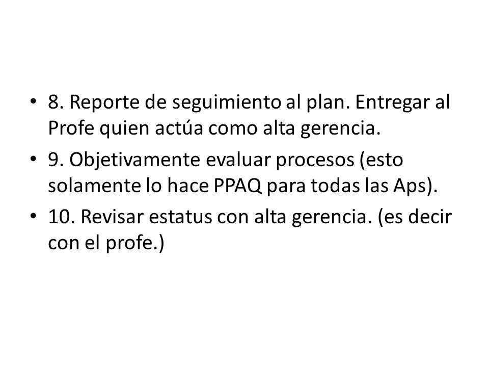 8. Reporte de seguimiento al plan