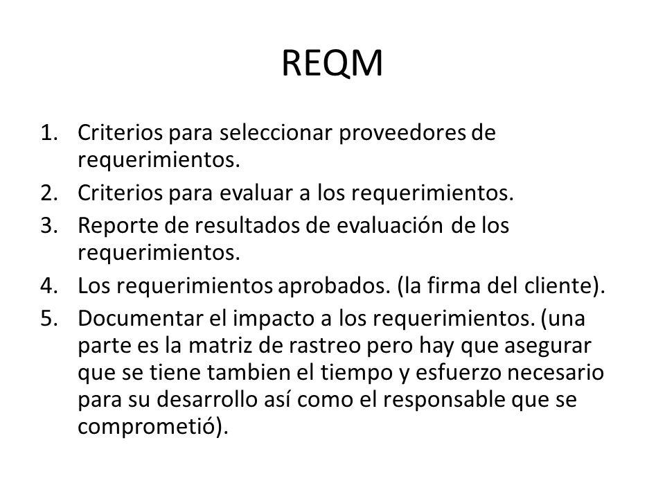 REQM Criterios para seleccionar proveedores de requerimientos.