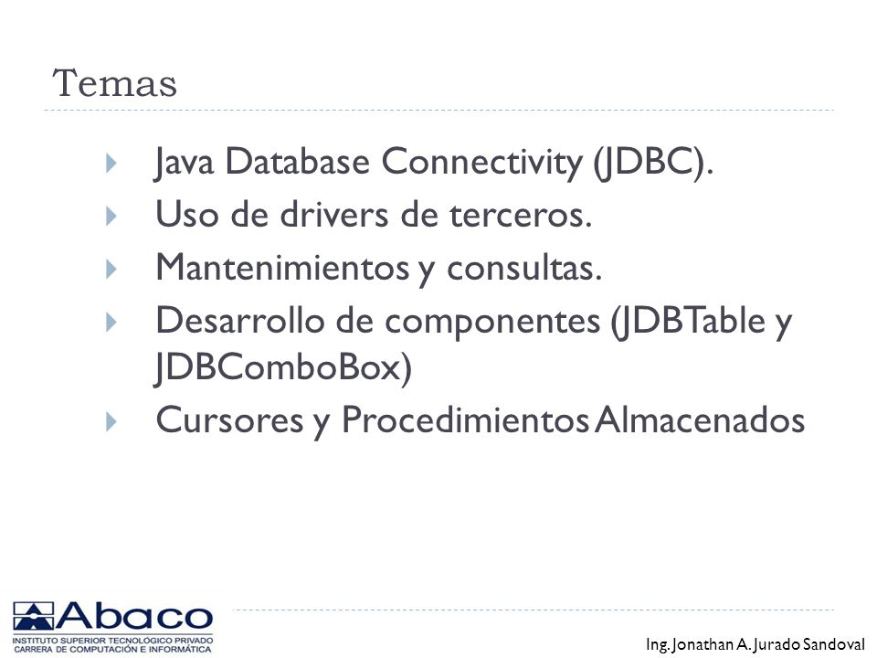 Java Database Connectivity (JDBC). Uso de drivers de terceros.