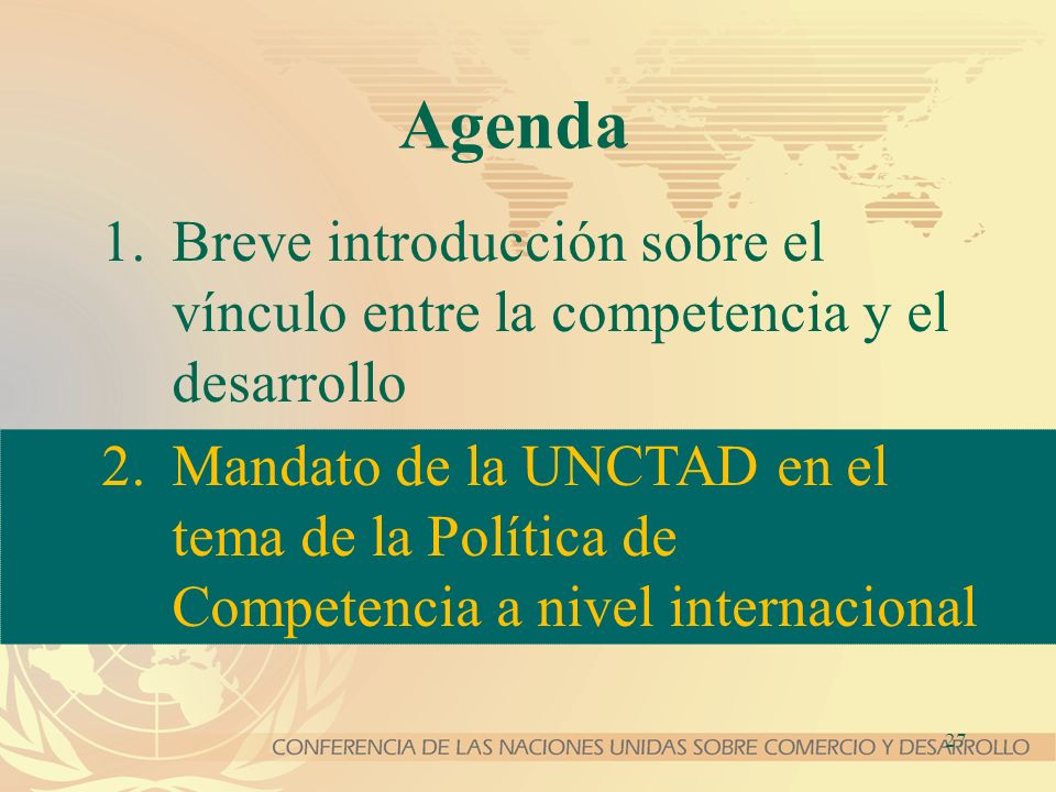 Agenda Breve introducción sobre el vínculo entre la competencia y el desarrollo.