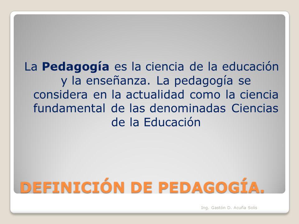 DEFINICIÓN DE PEDAGOGÍA.