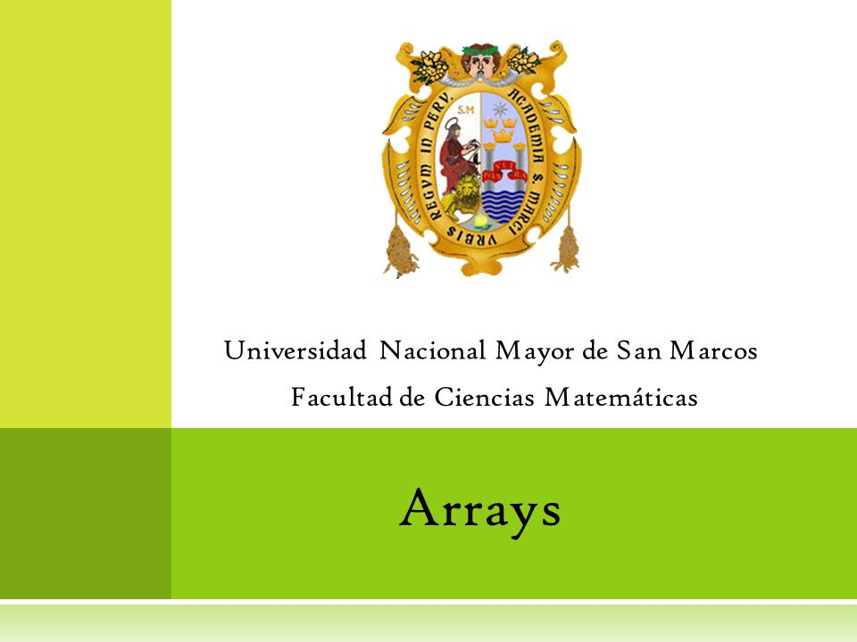 Arrays Universidad Nacional Mayor de San Marcos