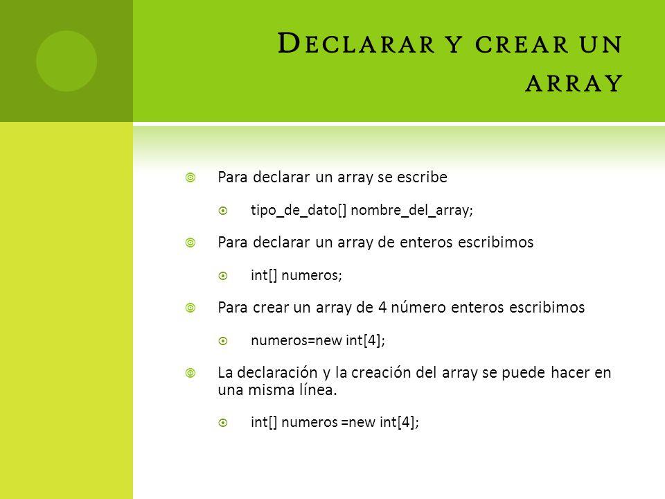 Declarar y crear un array