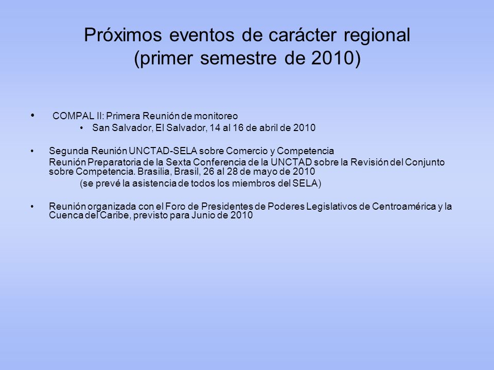 Próximos eventos de carácter regional (primer semestre de 2010)