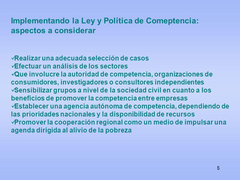 Implementando la Ley y Política de Comeptencia: aspectos a considerar