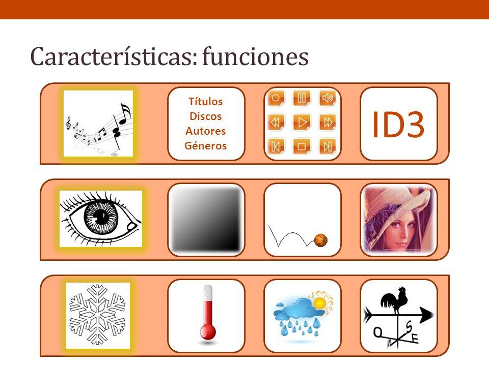 Características: funciones
