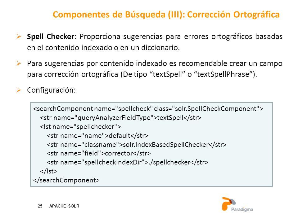 Componentes de Búsqueda (III): Corrección Ortográfica