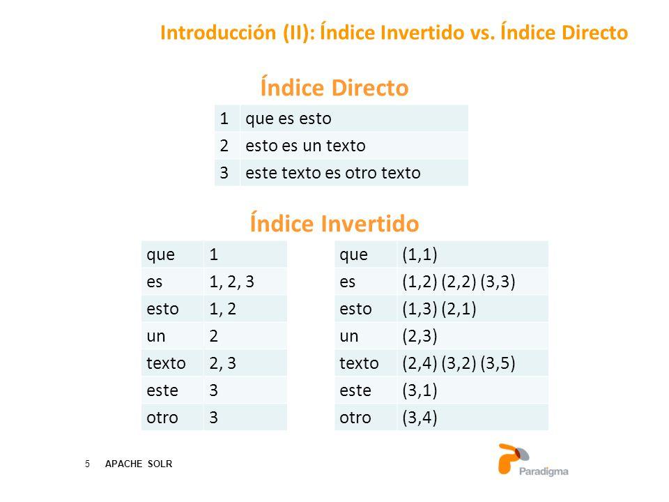 Introducción (II): Índice Invertido vs. Índice Directo