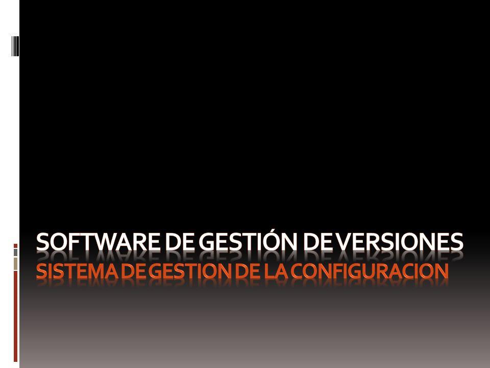 Software de gestión de versiones Sistema de gestion de la configuracion