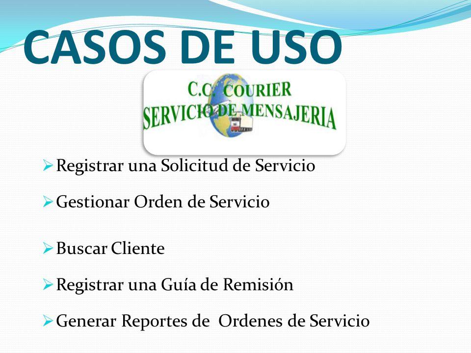 CASOS DE USO Registrar una Solicitud de Servicio