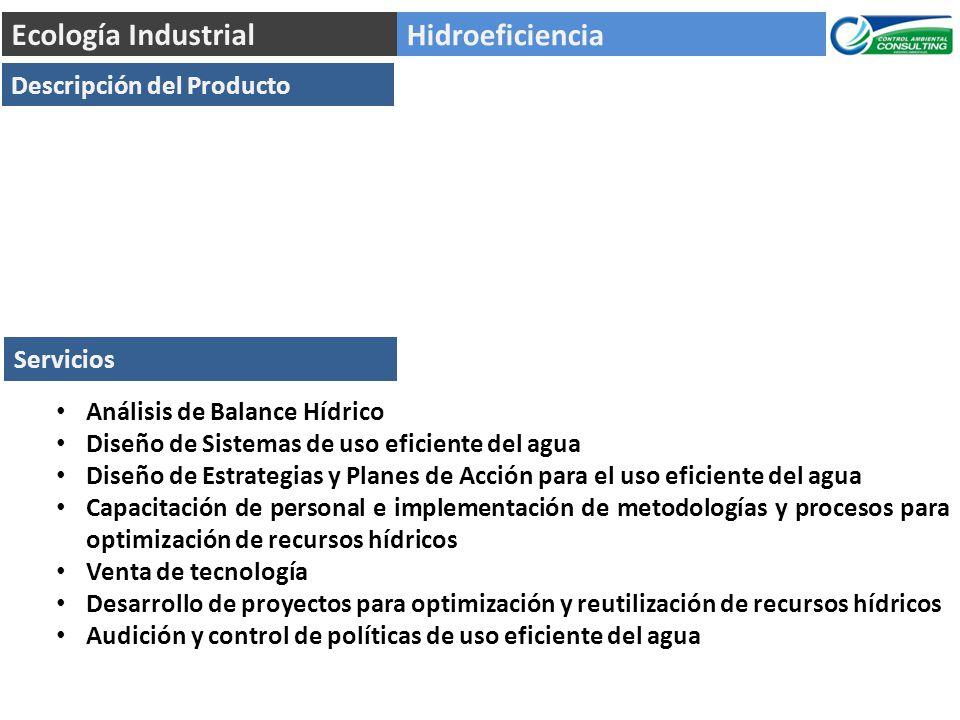 Ecología Industrial Hidroeficiencia Descripción del Producto Servicios