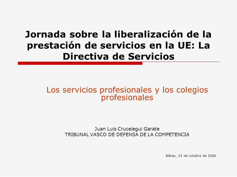 Jornada sobre la liberalización de la prestación de servicios en la UE: La Directiva de Servicios