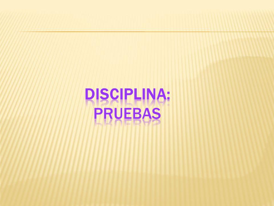 Disciplina: Pruebas