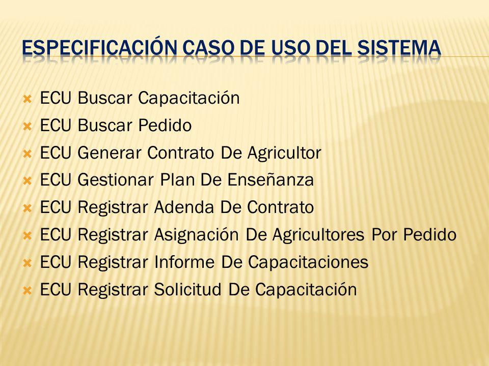 Especificación caso de uso del sistema