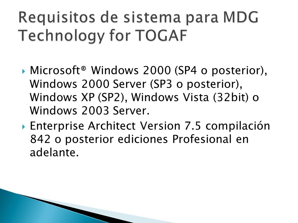 Requisitos de sistema para MDG Technology for TOGAF