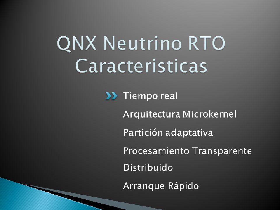 QNX Neutrino RTO Caracteristicas