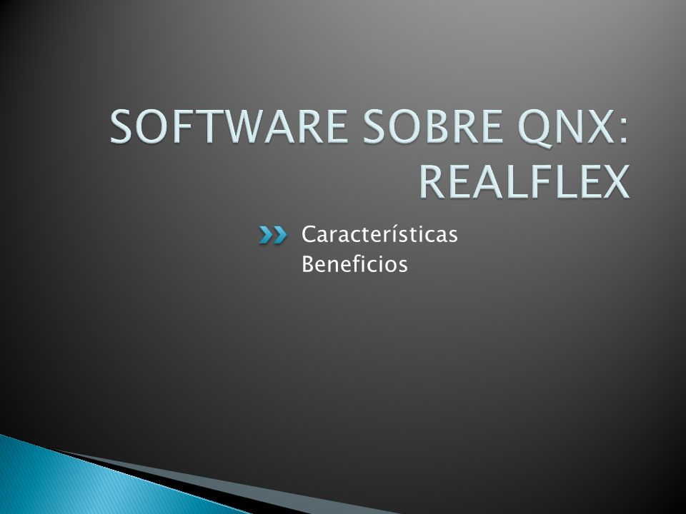 SOFTWARE SOBRE QNX: REALFLEX