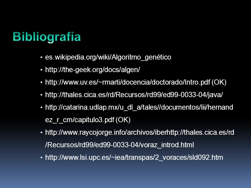 Bibliografía es.wikipedia.org/wiki/Algoritmo_genético