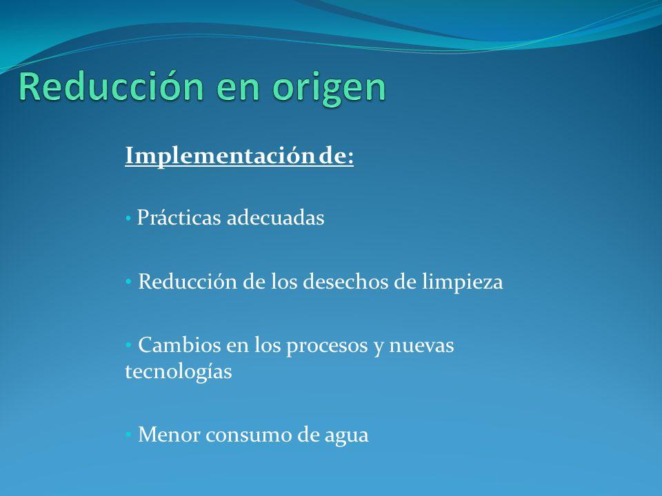 Reducción en origen Implementación de: