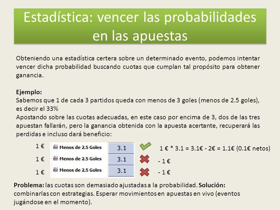 Estadística: vencer las probabilidades en las apuestas