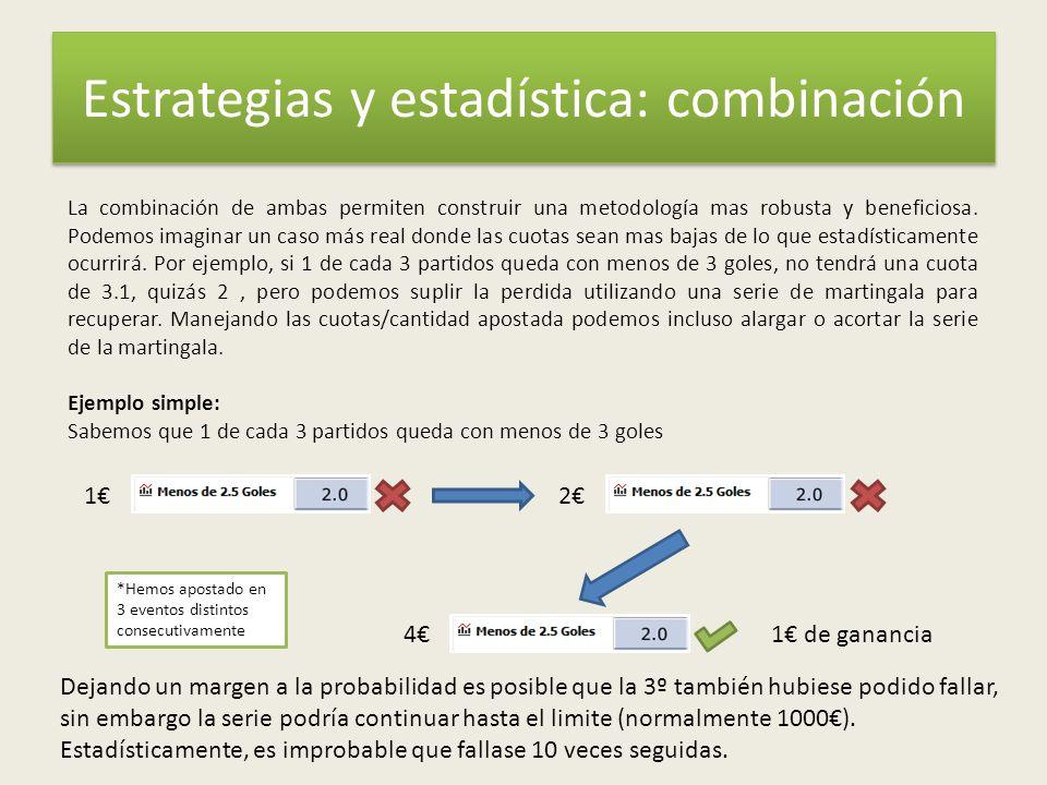 Estrategias y estadística: combinación