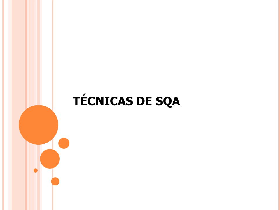 TÉCNICAS DE SQA