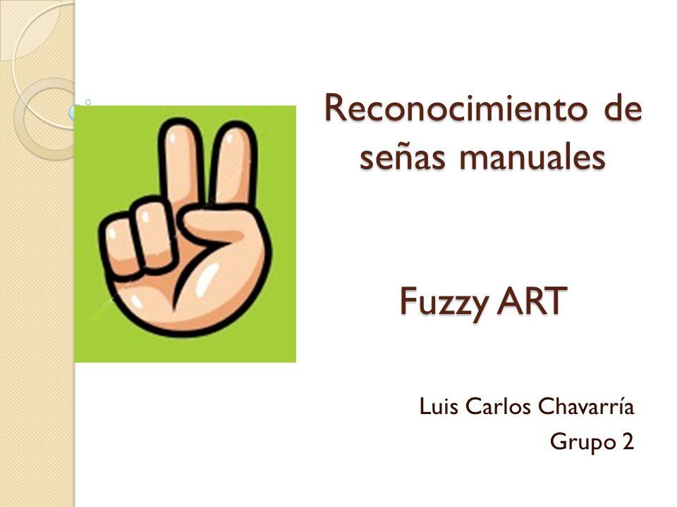Reconocimiento de señas manuales Fuzzy ART