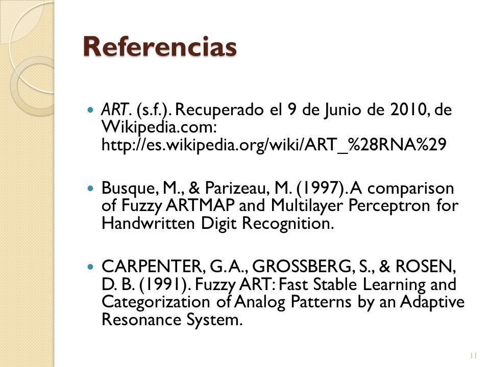 Referencias ART. (s.f.). Recuperado el 9 de Junio de 2010, de Wikipedia.com: http://es.wikipedia.org/wiki/ART_%28RNA%29.
