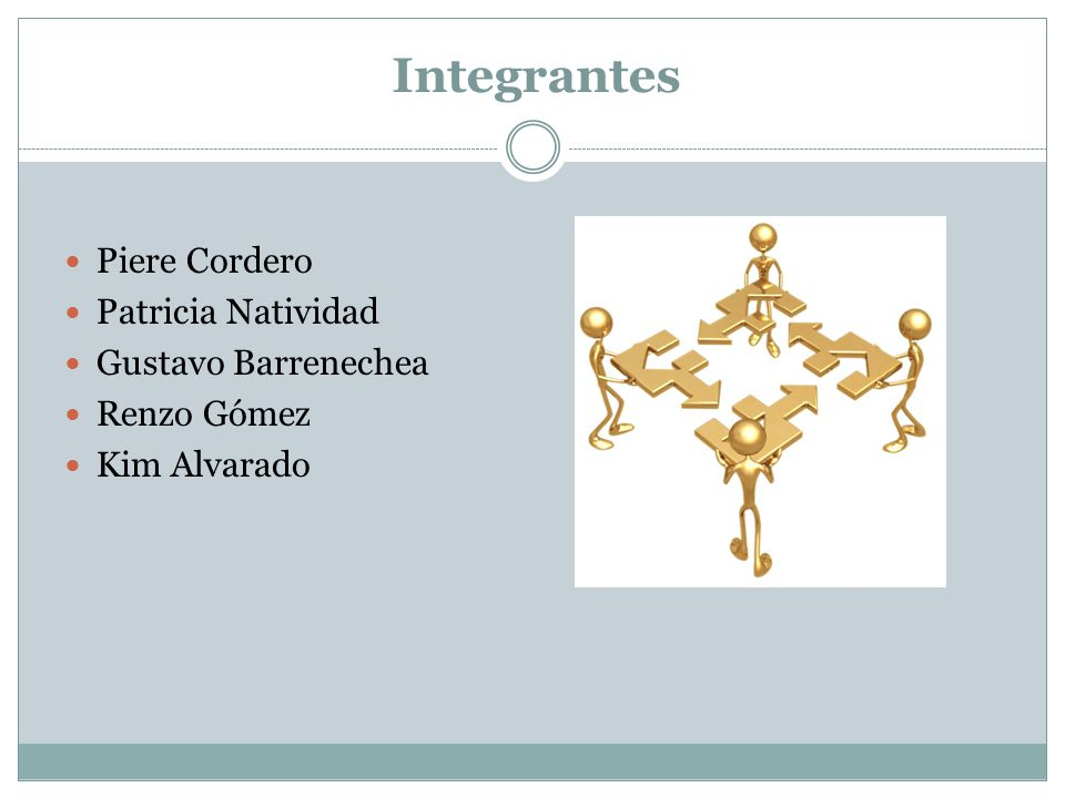 Integrantes Piere Cordero Patricia Natividad Gustavo Barrenechea