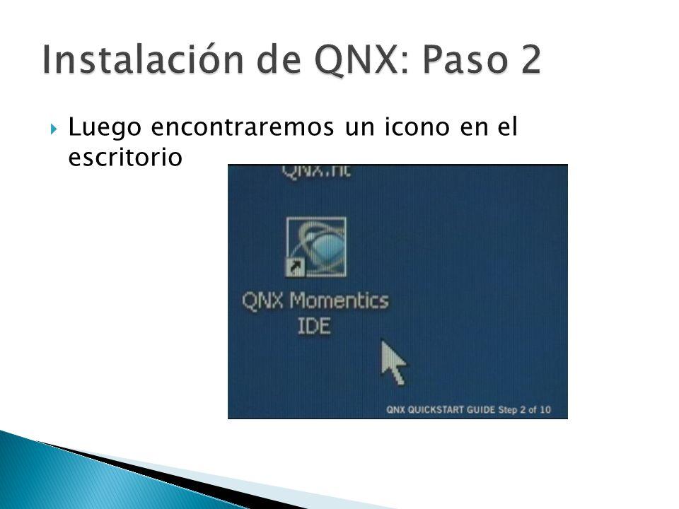 Instalación de QNX: Paso 2