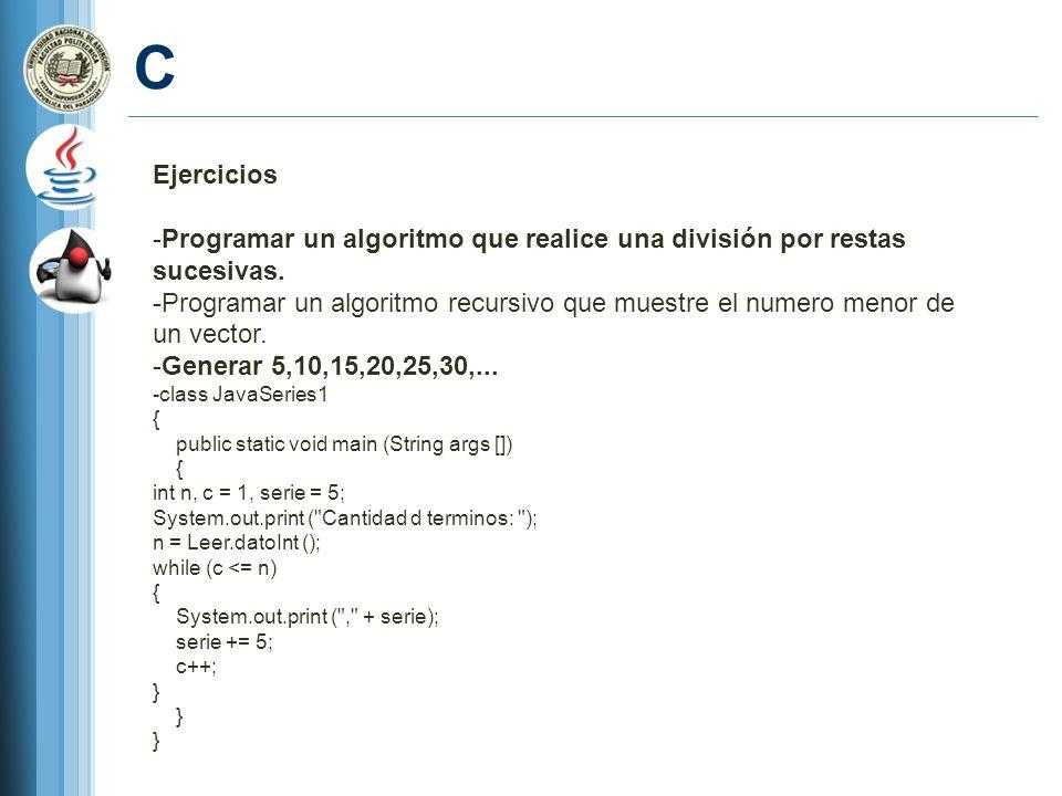 C Ejercicios. Programar un algoritmo que realice una división por restas sucesivas.